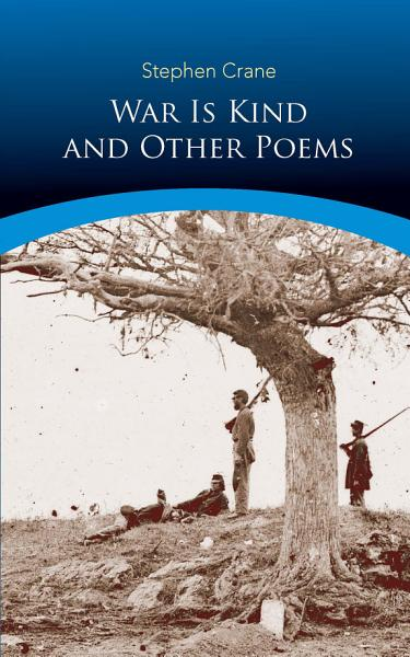 Download War Is Kind and Other Poems Book