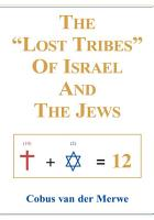 The  Lost Tribes  of Israel and the Jews PDF