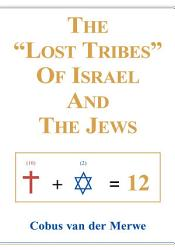 The Lost Tribes Of Israel And The Jews Book PDF