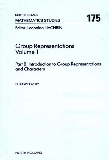 Part A  Background Material and Part B  Introduction to Group Representations and Characters PDF