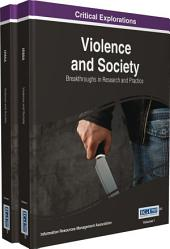 Violence and Society: Breakthroughs in Research and Practice: Breakthroughs in Research and Practice