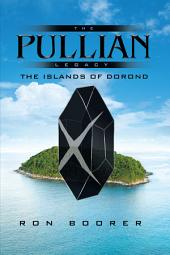 The Pullian Legacy: The Islands of Dorond