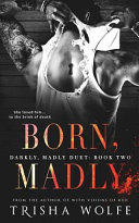 Download Born  Madly Book