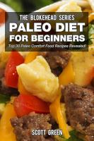 Paleo Diet For Beginners  Top 30 Paleo Comfort Food Recipes Revealed   PDF