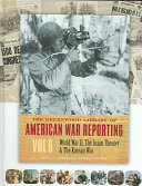 The Greenwood Library of American War Reporting: World War II, the Asian Theater & the Korean War