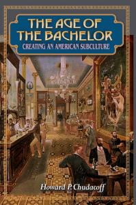 The Age of the Bachelor PDF