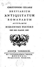 Breviarium antiquitatum romanarum accurante Hieronymo Freyero...