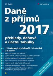 Daně z příjmů 2017: přehledy, daňové a účetní tabulky