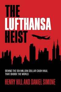 The Lufthansa Heist PDF
