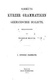 Gotische Grammatik: Mit einigen Lesestücken und Wortverzeichnis