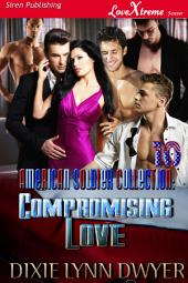 The American Soldier Collection 10: Compromising Love [The American Soldier Collection 10]