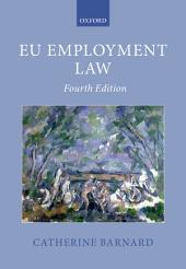 EU Employment Law: Edition 4