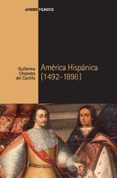 América Hispánica: (1492-1898)
