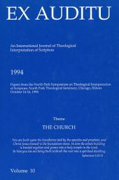 Ex Auditu - Volume 10: An International Journal for the Theological Interpretation of Scripture