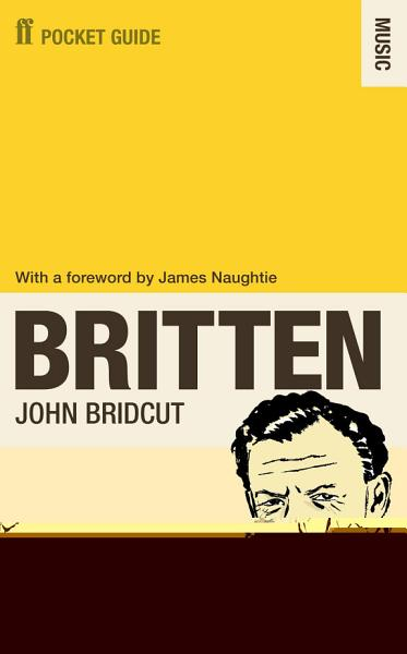 The Faber Pocket Guide to Britten
