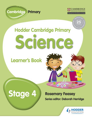 Hodder Cambridge Primary Science Learner s Book 4