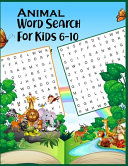 Animal Word Search for Kids 6 10