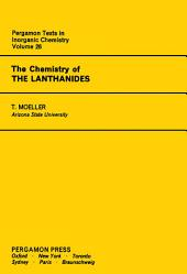 The Chemistry of the Lanthanides: Pergamon Texts in Inorganic Chemistry