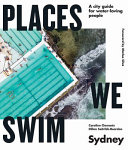 Download Places We Swim in Sydney Book
