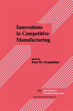 Innovations in Competitive Manufacturing PDF