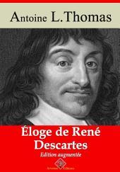 Éloge de René Descartes: Nouvelle édition augmentée