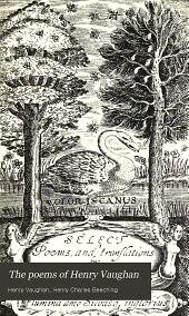 Poems of Henry Vaughan, Silurist: Volume 2