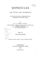 Sophocles: The Plays and Fragments with Critical Notes, Commentary and Translation in English Prose