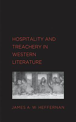 Hospitality and Treachery in Western Literature PDF