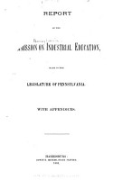 Report of the Commission on Industrial Education  Made to the Legislature of Pennsylvania PDF