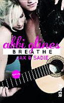Breathe   Jax und Sadie