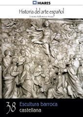 38.- Escultura barroca castellana