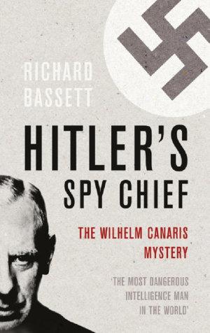 Hitler s Spy Chief
