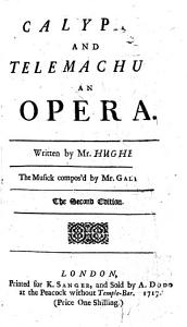 Calypso and Telemachus, an opera in three acts, and in verse , etc