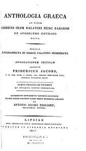 Anthologia graeca ad fidem codicis olim palatini, nunc parisini ex apographo Gothano