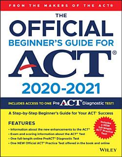 The Official Beginner s Guide for ACT Book