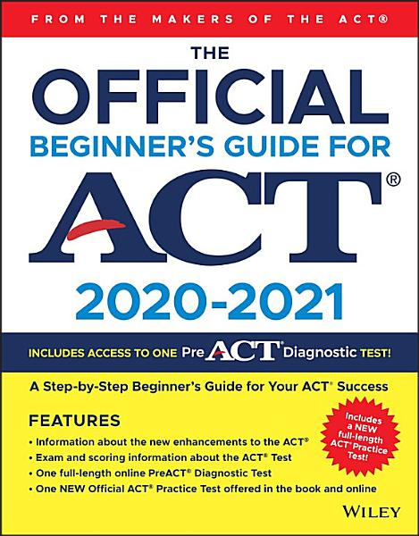 The Official Beginner's Guide for ACT