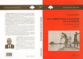 Explorations au coeur de l'Afrique: Le commandant Lenfant, 1865-1923