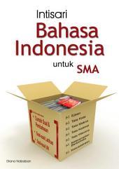 Intisari Bahasa Indonesia untuk SMA