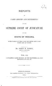 Reports of Cases Argued and Determined in the Supreme Court of Judicature of the State of Indiana: Volume 103