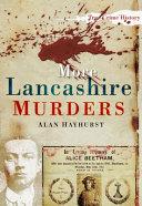 More Lancashire Murders