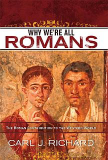Why We re All Romans Book