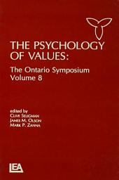 The Psychology of Values: The Ontario Symposium, Volume 8