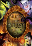 Disney Villains  The Evilest of Them All