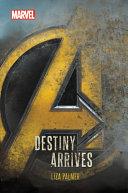Avengers  Infinity War Destiny Arrives PDF