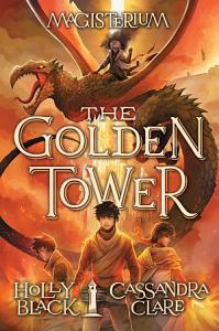 The Golden Tower  Magisterium  5  Book