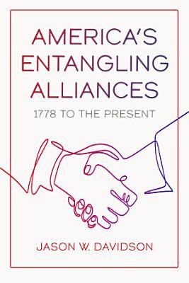 America s Entangling Alliances PDF