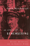 An Ethics of Remembering