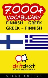 7000+ Finnish - Greek Greek - Finnish Vocabulary