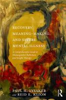 Recovery  Meaning Making  and Severe Mental Illness PDF