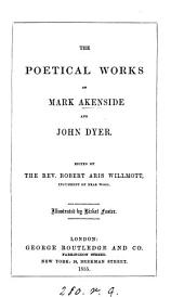 The poetical works of Mark Akenside and John Dyer, ed. by R.A. Willmott